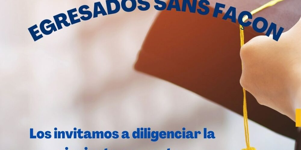 ENCUESTA EGRESADOS SANS FAÇON